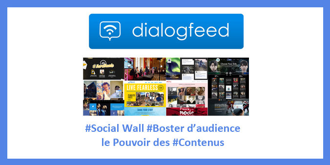 Dialogfeed social wall marketing technologies contenus