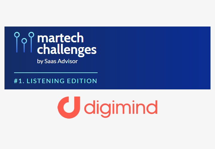 Martech Challenges - Digimind Interview - Saas Advisor