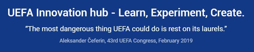L'objectif principal du Hub Innovation de l'UEFA